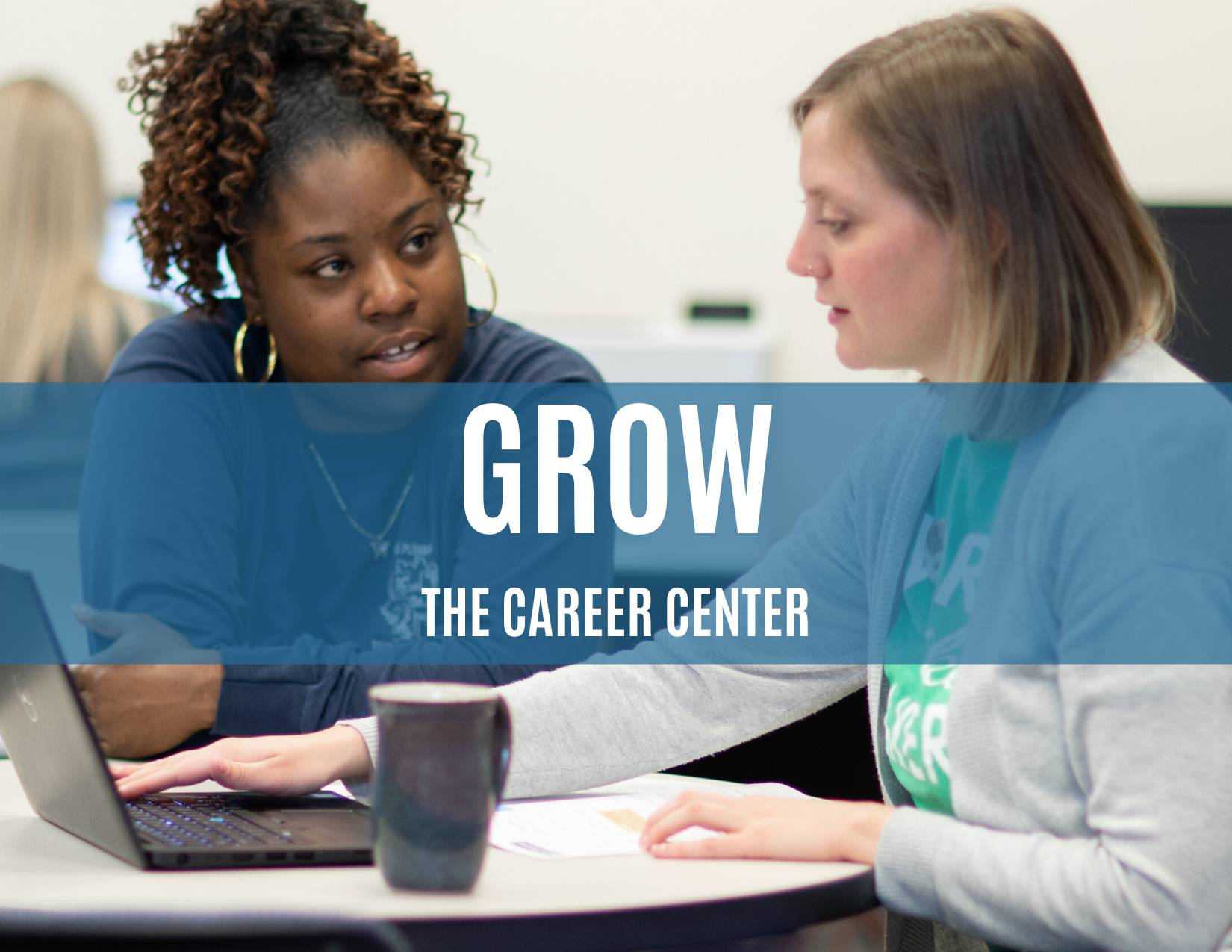 Grow with the career center